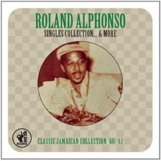 Alphonso Roland : Singles Collection and More (2CD) (CD) (Reggae and Dub)