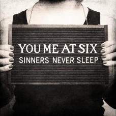 You Me At Six : Sinners Never Sleep (CD) (General)