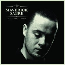 Sabre Maverick : Lonely Are The Brave (CD) (General)