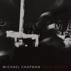 Chapman Michael : True North (CD) (Folk)