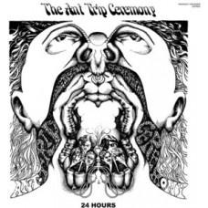 Ant Trip Ceremony : 24 Hours (Vinyl) (General)