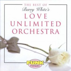 Love Unlimited Orchestra : Best Of (CD) (Funk and Soul)