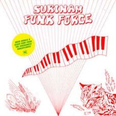 Various : Surinam Funk Force (CD) (Funk and Soul)
