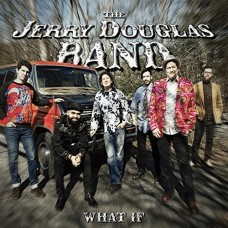 Jerry Douglas Band : What If (CD) (Country)