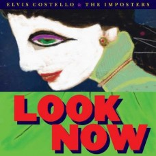 Costello Elvis and The Imposters : Look Now (CD) (General)