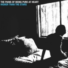Pains Of Being Pure At Heart : Higher Than The Stars (CD) (General)