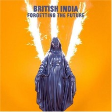 British India : Forgetting The Future (Dld) (Vinyl) (General)