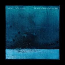Kill Devil Hills : In On Under Near Water (Vinyl) (General)