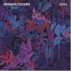 Crooked Colours : Vera (Vinyl) (Vinyl) (General)