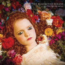 Blackeyed Susans : Close Your Eyes And See (Vinyl) (General)