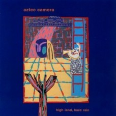 Aztec Camera : High Land Hard Rain (+Dld) (Vinyl) (General)