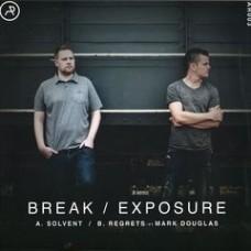 "Break // Exposure : Solvent // Regrets (12"" Vinyl) (Drum and Bass)"