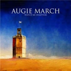 Augie March : Watch Me Disappear (Vinyl) (General)