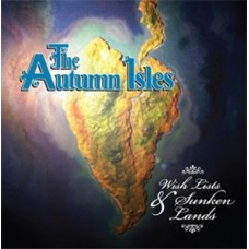 Autumn Isles : Wish Lists and Sunken Lands (CD) (Local)