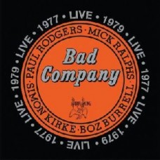 Bad Company : Live In Concert 1977 and 1979 (CD) (General)