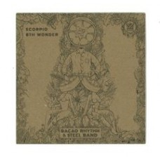 "Bacao Rhythm and Steel Band : Scorpio / 8TH Wonder (7"" Single) (Funk and Soul)"