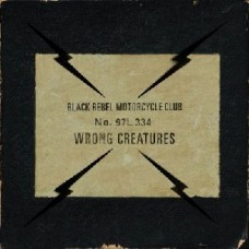 Black Rebel Motorcycle Club : Wrong Creatures (2lp+Dld) (Vinyl) (General)