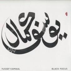 Yuseef Kamaal : Black Focus (Vinyl) (Nu Jazz / Broken Beat)