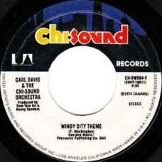 "Davis Carl and The Chi-Sound Orchestra : Windy City Theme / Show Me the Way to Lo (7"" Single) (Funk and Soul)"
