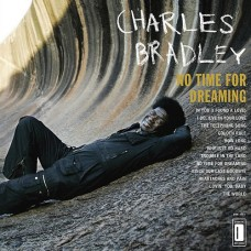 Bradley Charles : No Time for Dreaming (Vinyl) (Funk and Soul)