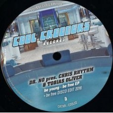 "Dr No presents Chris Rhythm : Be Young-Be Free (12"" Vinyl) (Disco)"