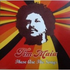 Maia Tim : These Are The Songs (Vinyl) (Funk and Soul)