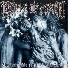 Cradle Of Filth : Principle Of Evil Made Flesh The (CD) (Heavy Metal)