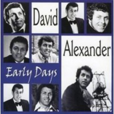 Alexander David : Early Days (CD) (Easy Listening)
