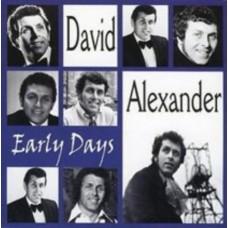 Alexander David : Early Days (CD) (Easy Listening)