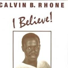 "Calvin B. Rhone : I Believe // Lord! // We've Come To Prai (12"" Vinyl) (Funk and Soul)"
