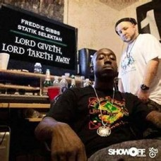 Gibbs Freddie : Lord Giveth Lord Taketh Away (Vinyl) (Rap and Hip Hop)