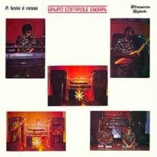 Gruppo Controle Digital : A Festa Nossa (Vinyl) (World Music)