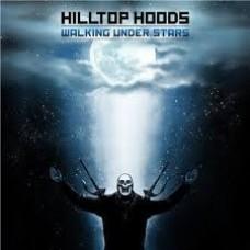 Hilltop Hoods : Walking Under The Stars (CD) (Ozzie Hip Hop)