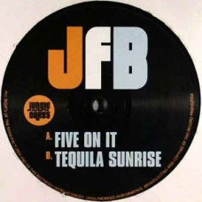 """Jfb : Five On It / Tequila Sunsrise (12"""" Vinyl) (Drum and Bass)"""