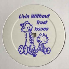 "Percussive P and Coco Bryce : Livin Without Trust Issues (12"" Vinyl) (Drum and Bass)"