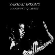 Mankunku Quartet : Yakhal' Inkomo (Vinyl) (Jazz)