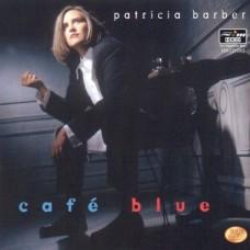 Barber Patricia : Cafe Blue (Vinyl) (General)