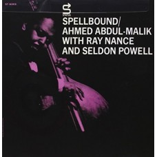 Abdul-Malik Ahmed W/ Ray Nance and Seldon : Spellbound (Vinyl) (Jazz)