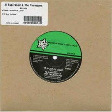 "Al Supersonic and The Teenagers : Paint Yourself In A Corner/It Must Be Lo (7"" Single) (Funk and Soul)"