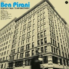 Pirani Ben : How Do I Talk To My Brother (CD) (Funk and Soul)