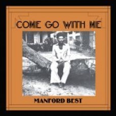 Best Manford : Come Go With Me (Vinyl) (Funk and Soul)