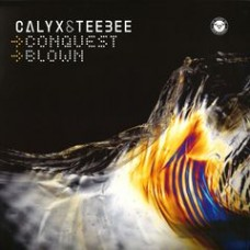 "Calyx and Teebee : Conquest // Blown (12"" Vinyl) (Drum and Bass)"