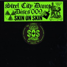 "Skin On Skin : Steel City Dance Discs Vol 9 (12"" Vinyl) (House)"