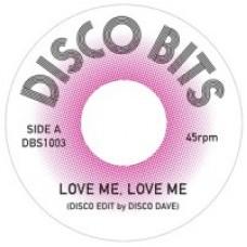 "disco dave : Love Me Love Me (7"" Single) (Disco)"