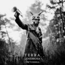 Terra Tenebrosa : The Tunnels 2XLP (Vinyl) (Heavy Metal)