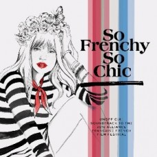 Various Artists : So Frenchy So Chic 2018 (CD) (Various)
