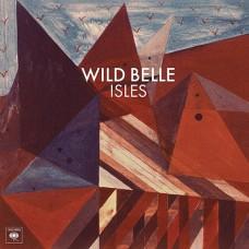 Wild Belle : Isles (CD) (General)
