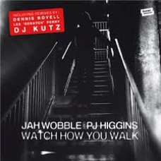 Wobble Jah and Pj Higgins : Watch How You Walk (Vinyl EPs) (Reggae and Dub)