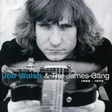Walsh Joe : Best of Joe Walsh and the James Gang 1969 (CD) (General)