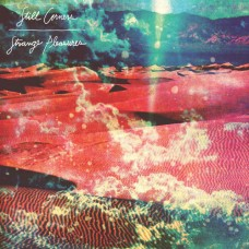 Still Corners : Strange Pleasures (+dld) (Vinyl) (General)